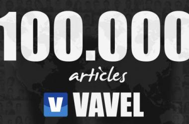 VAVEL ya es 100.000. 100.000 artículos en estos casi 4 años