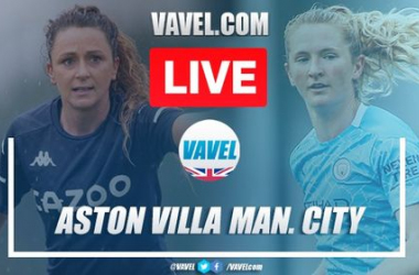 Aston Villa Women vs Manchester City Women: Live Stream TV Updates and How to Watch Women's Super League 2020/21 (0-2): Final 15 minutes!