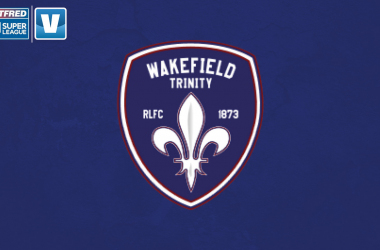Super League Preview: Wakefield Trinity