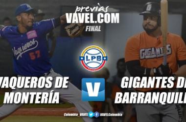 Previa Vaqueros vs. Gigantes: duelo inédito por el título de la LCBP