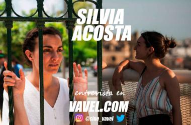 """Entrevista. Silvia Acosta: """"Ahora estoy segura de que no quiero que nada ni nadie me saque de aquí"""""""