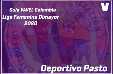 Guía VAVEL Liga Femenina Dimayor 2020: Deportivo Pasto