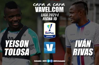 Cara a Cara: Yeison Tolosa vs Iván Rivas