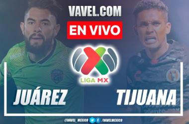 Goles y resumen del FC Juárez 1-1 Xolos Tijuana en Liga MX 2021