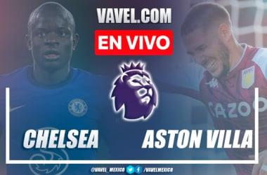 Goles y resumen Chelsea 3-0 Aston Villa En Premier League