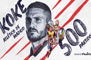 Koke cumple 500 partidos con el Atlético de Madrid. / Fuente: Atlético de Madrid