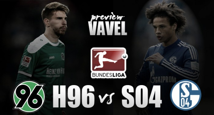 Hannover 96 - FC Schalke 04 Preview: Royal Blues battle for three vital points
