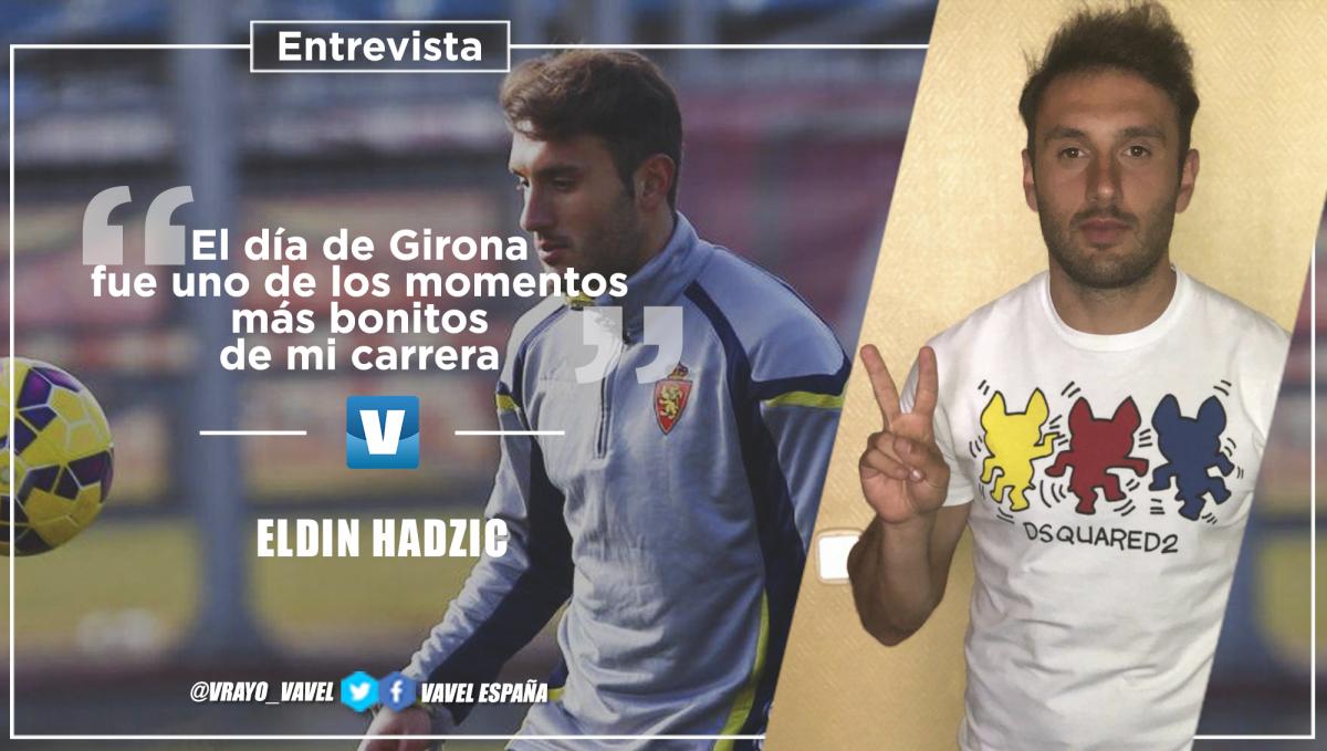 """Eldin Hadzic: """"El día de Girona fue uno de los momentos más bonitos de mi carrera"""""""