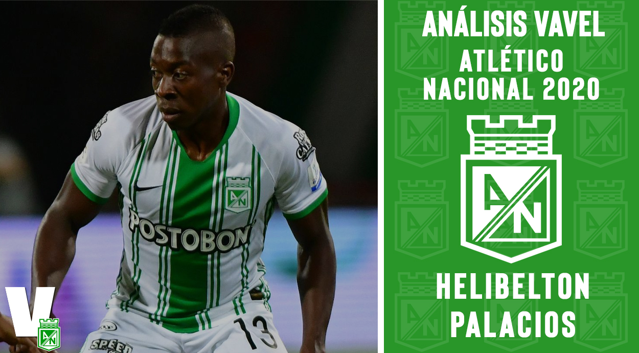 Análisis VAVEL, Atlético Nacional 2020: Helibelton Palacios