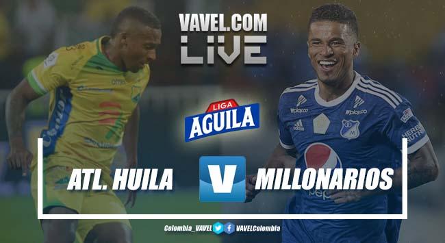 Resumen Atlético Huila (1) vs Millonarios (1) por la Liga Aguila 2019-II