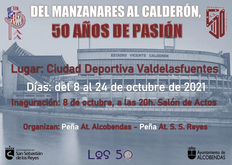Del Manzanares al Calderón, 50 años de pasión