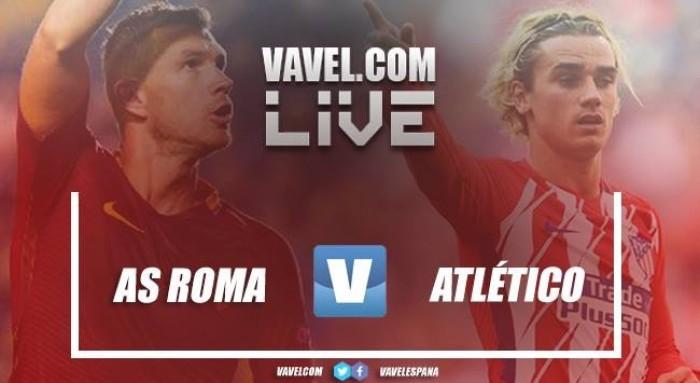 Resumen AS Roma vs Atlético de Madrid: así lo vivimos