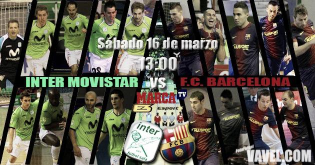 Inter Movistar - FC Barcelona Alusport: sin margen para la especulación