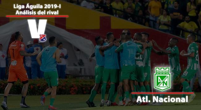 Independiente Medellín, Análisis del rival: Atlético Nacional