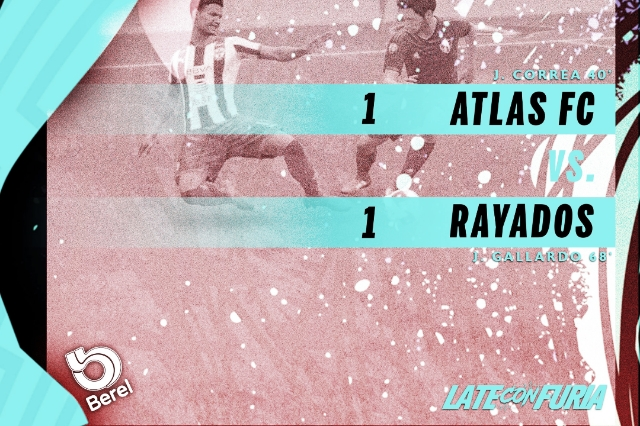 Atlas iguala ante Rayados en nueva jornada de e Liga MX