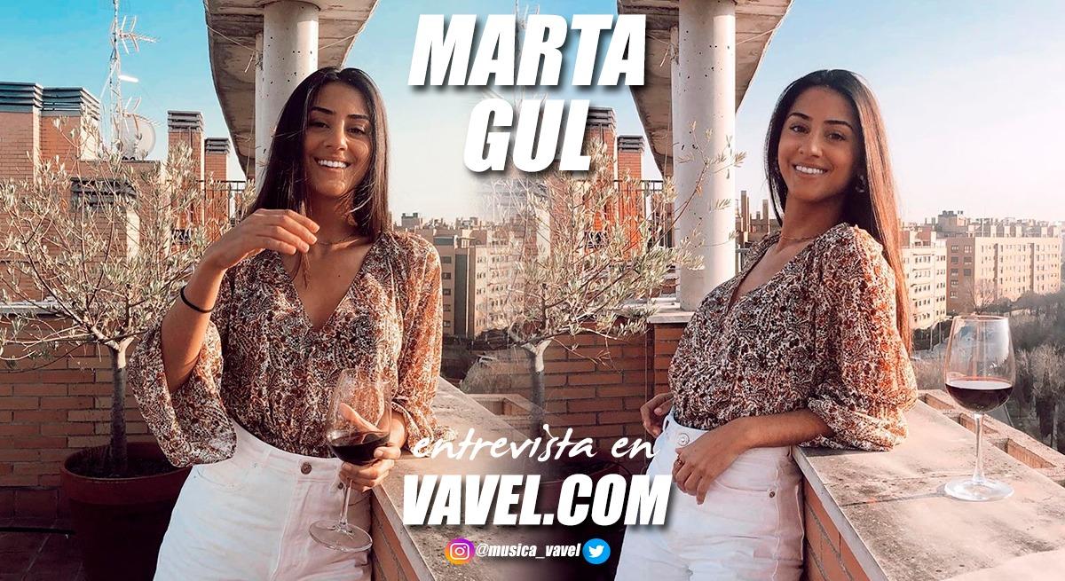 Entrevista. Marta Gul: ''Si escuchando una canción, la melodía me encanta, ya me inspira''