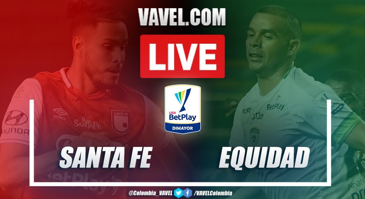 Resumen Santa Fe vs Equidad por la Liga BetPlay (2-1)
