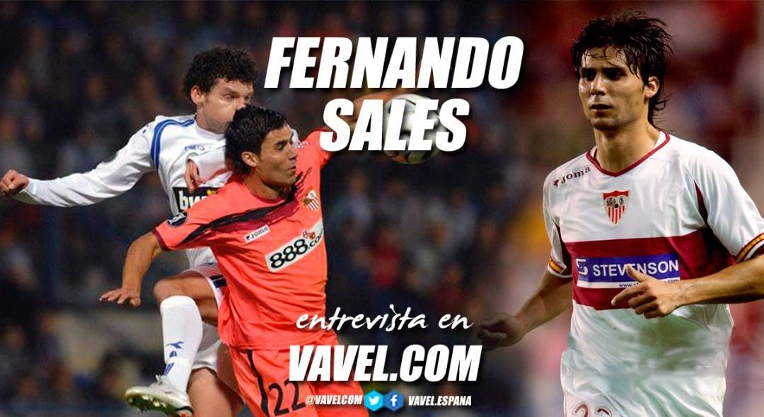 """Entrevista. Fernando Sales: """"Tengo la espina clavada de no haber triunfado en el Sevilla FC"""""""