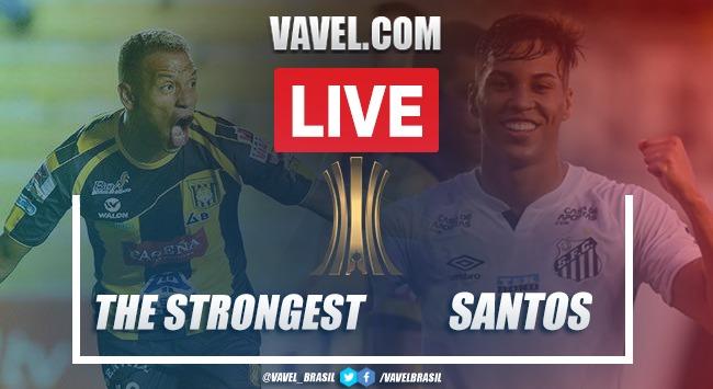 Gols e melhores momentos The Strongest x Santos pela Libertadores (2-1)