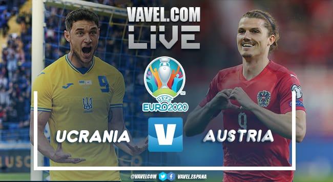 Resumen Ucrania vs Austria por la Eurocopa 2020 (0-1)