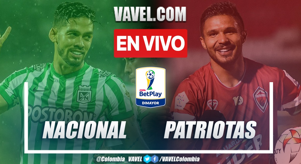 Resumen Nacional 3-0 Patriotas en octavos de final (ida) por Copa BetPlay 2021