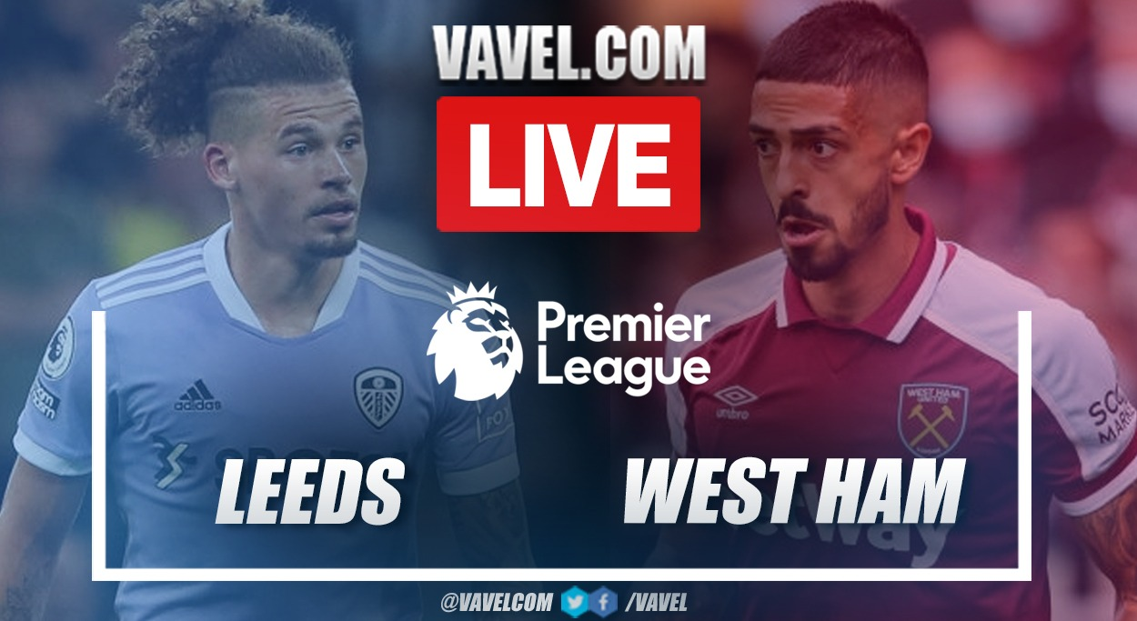 Highlights and Goals: Leeds United 1-2 West Ham in Premier League