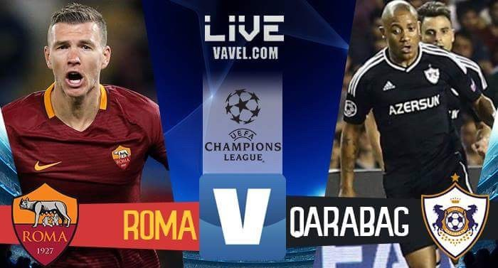 Roma- Qarabag in diretta LIVE Champions League 2017/18