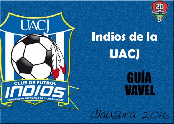 Segunda División Premier: Indios de la UACJ