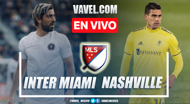 Goles y Resumen Inter Miami 1-5 Nashville SC en la MLS 2021