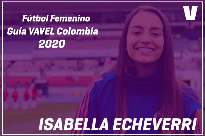 Guía VAVEL Fútbol Femenino: Isabella Echeverri