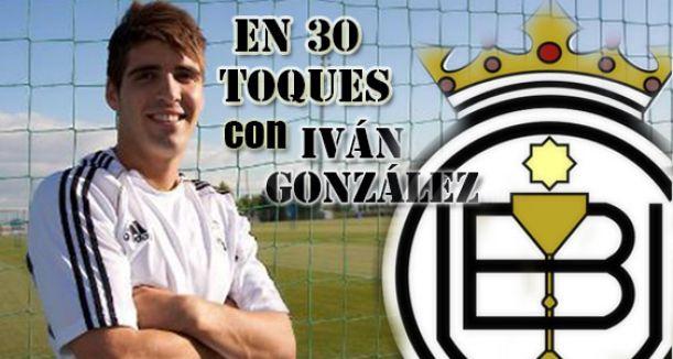 En 30 toques con Iván González