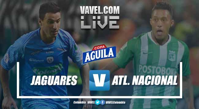 Resumen Jaguares de Córdoba vs Atlético Nacional, Liga Aguila 2019-II (1-1)