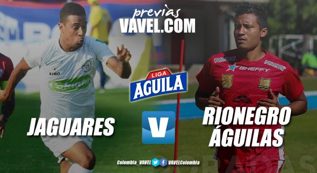 Previa Jaguares de Córdoba vs Rionegro Águilas: necesidad con cara de victoria