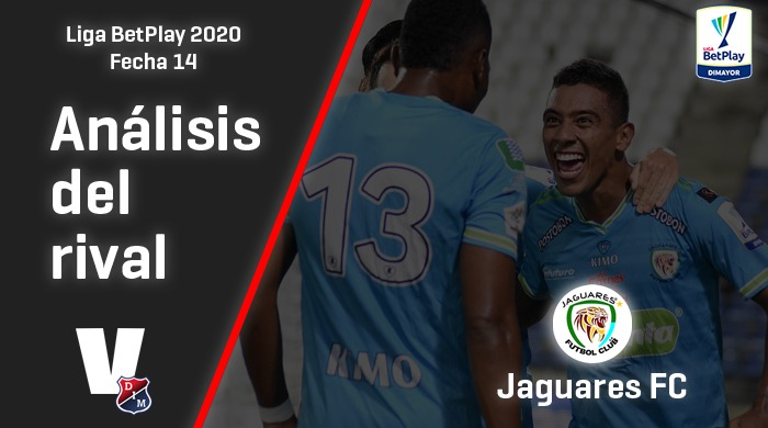 Independiente Medellín, análisis del rival: Jaguares de Córdoba (Fecha 14, Liga 2020)