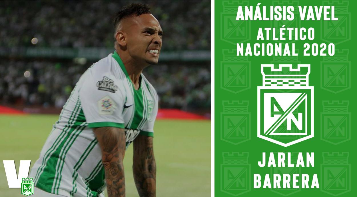 Análisis VAVEL, Atlético Nacional 2020: Jarlan Barrera