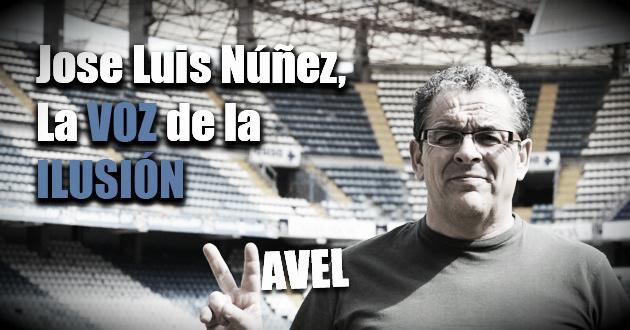 José Luis Núñez, la voz de la ilusión