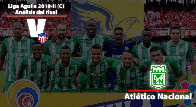 Junior de Barranquilla, análisis del rival: Atlético Nacional