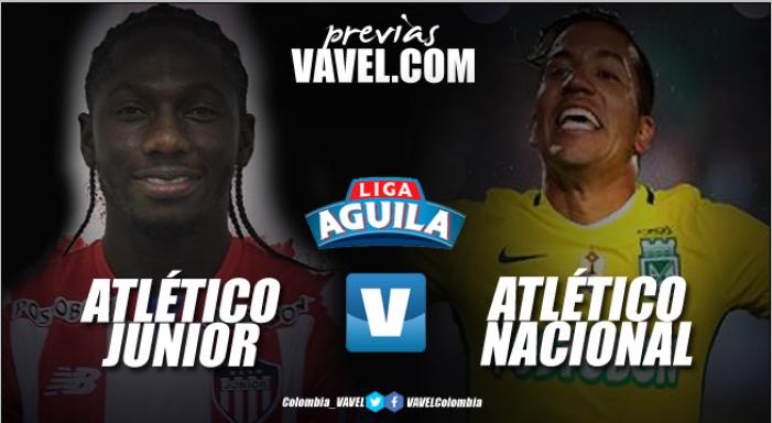 Previa Atlético Junior Vs Atlético Nacional: Segundo examen de rigor para Lillo