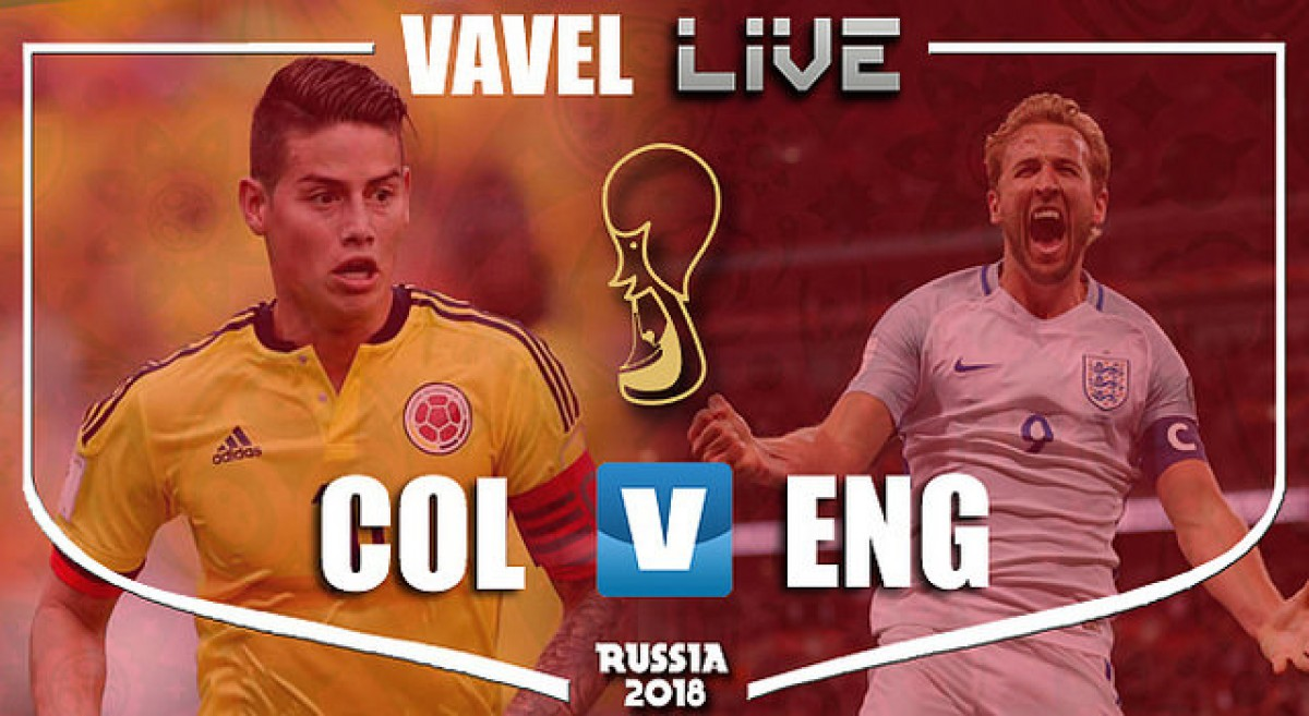 Colombia vs England Live Stream Score Commentary in World Cup 2018 | VAVEL.com