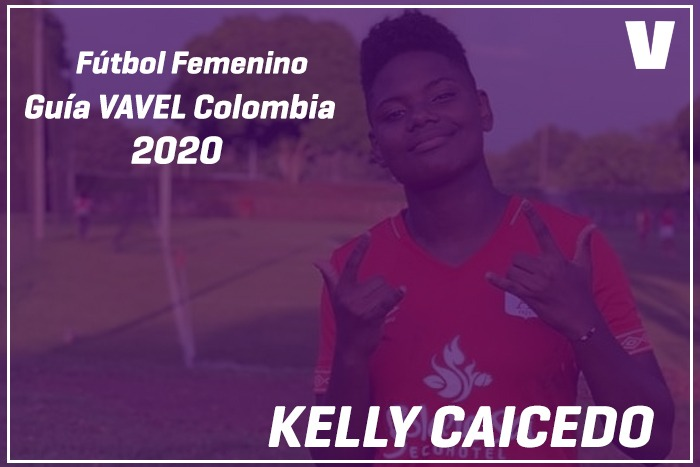 Guía VAVEL Fútbol Femenino:Kelly Caicedo