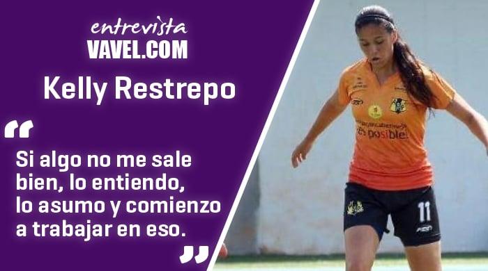 """Entrevista a Kelly Restrepo: """"Siempre estoy en pro de mejorar, así sea la parte mental"""""""