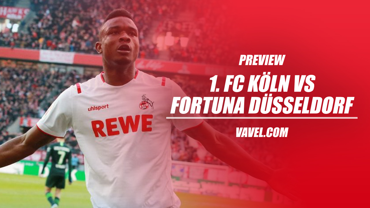 FC Cologne vs Fortuna Düsseldorf Preview