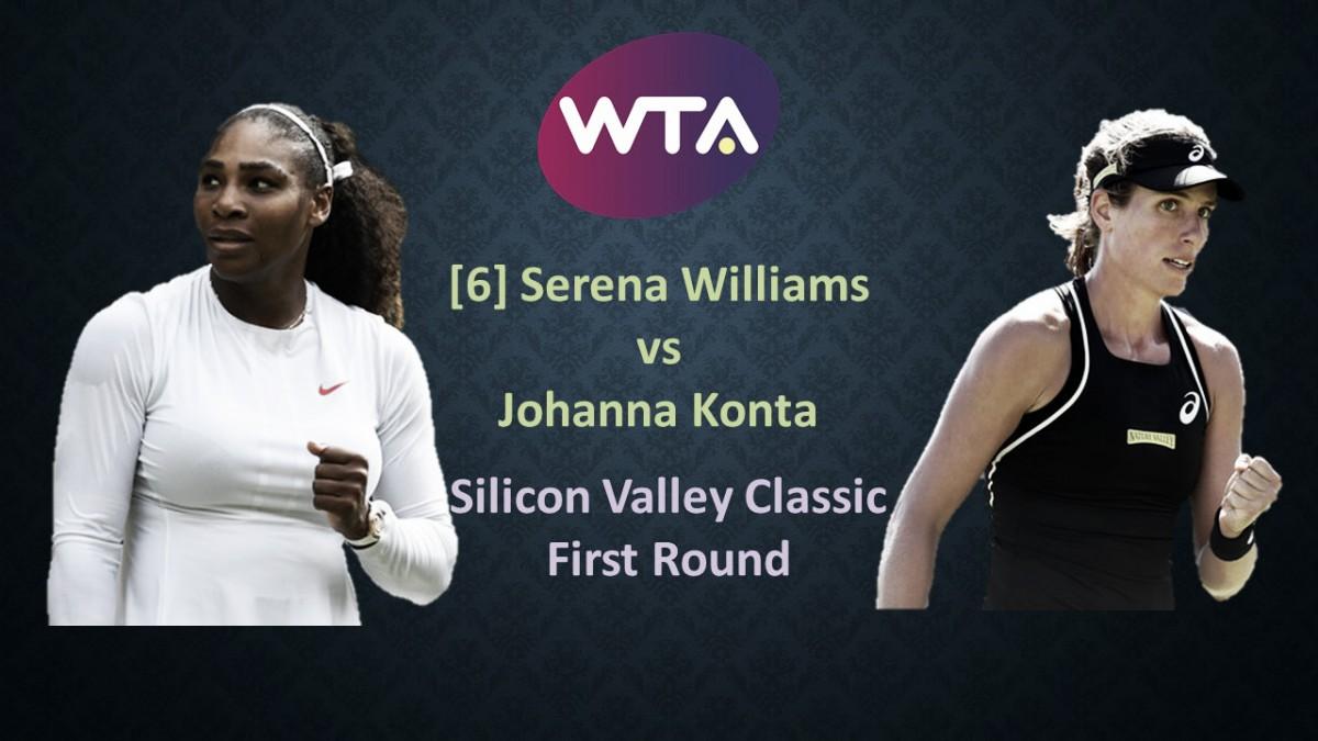 WTA San Jose first round preview: Serena Williams vs Johanna Konta