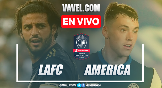 Goles y Resumen: LAFC 3-1 América en Liga de Campeones CONCAFAF 2020
