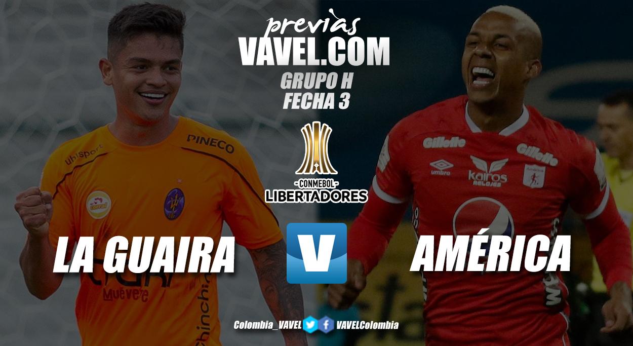Previa Deportivo La Guaira vs América de Cali: a vencer o morir