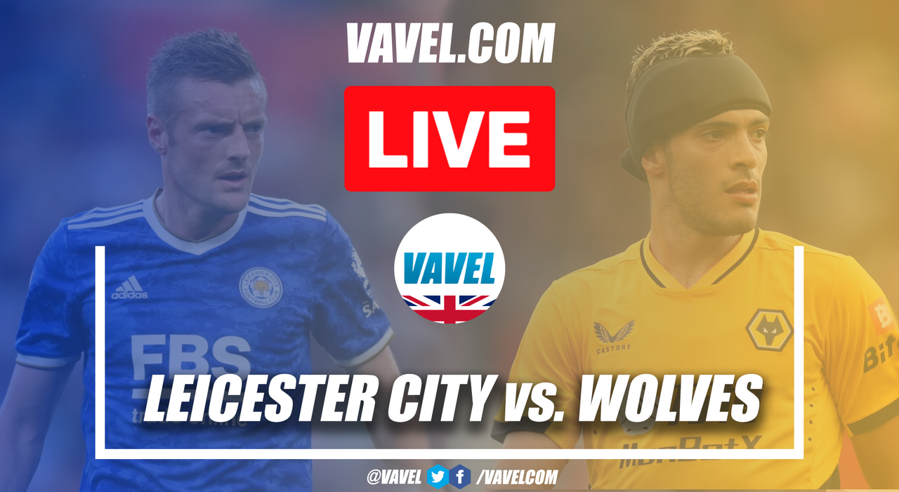 As It Happened: Leicester City 1-0 Wolverhampton Wanderers