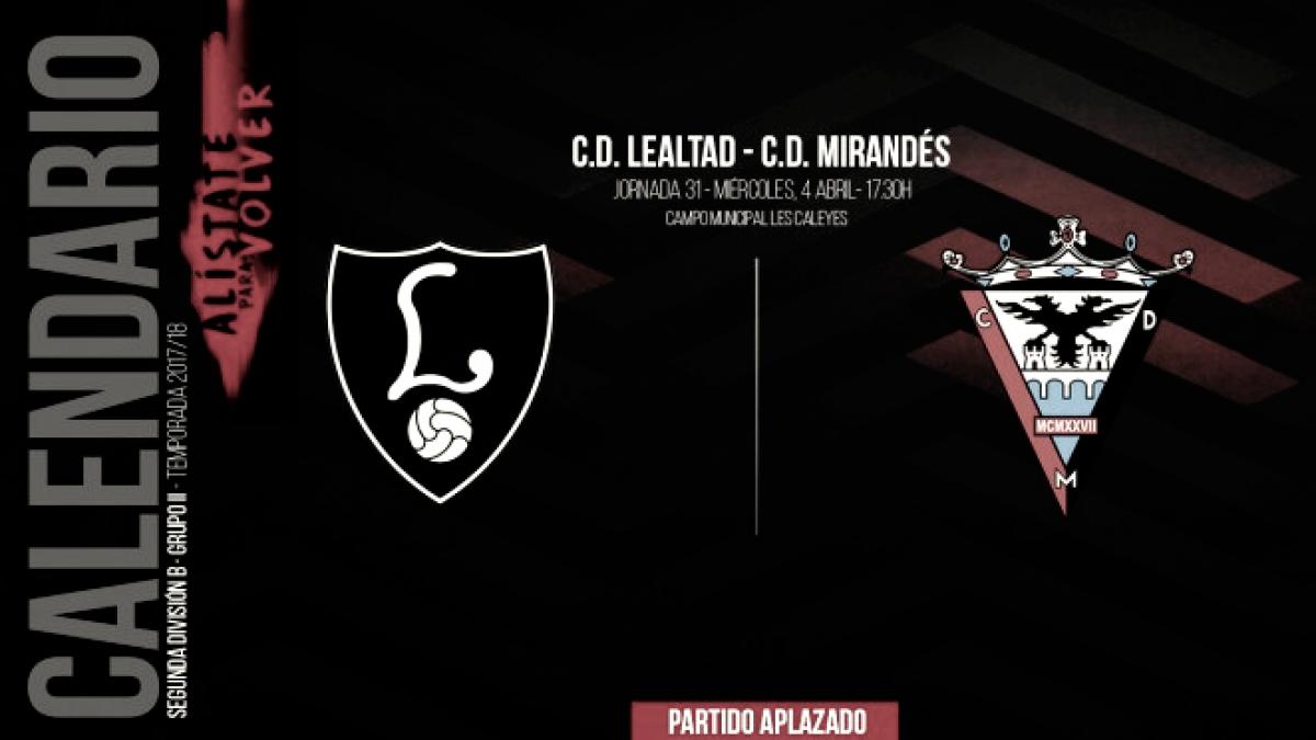 Previa Lealtad vs Mirandés: el liderato a la vista y tres puntos más en juego