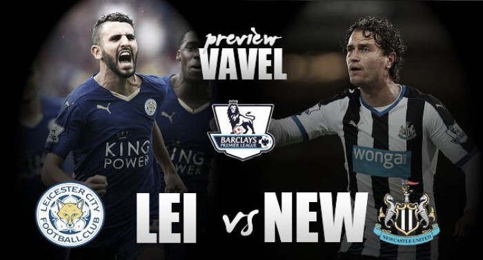 Leicester City - Newcastle United Preview: Will Ranieri ruin Rafa Benitez's Premier League return?