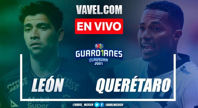 Goles y resumen del León 2-1 Querétaro en Liga MX 2021