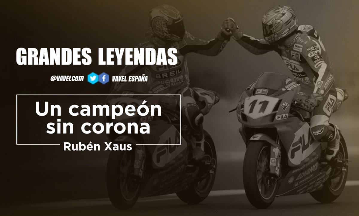 Grandes Leyendas:Rubén Xaus, un campeón sin corona